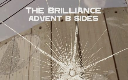 The Brilliance Advent B Sides Palestine Song